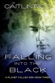 Falling Into the Black ebook by Caitlin Ricci