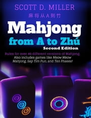 Mahjong from A to Zhú ebook by Scott D. Miller