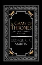 A Game of Thrones (A Song of Ice and Fire) ebook by