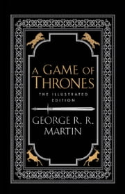 A Game of Thrones (A Song of Ice and Fire) ebook by George R.R. Martin