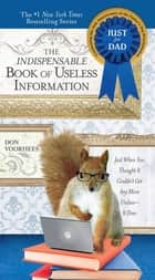 The Indispensable Book of Useless Information ebook by Don Voorhees