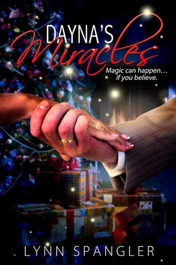 Dayna's Miracles ebook by Lynn Spangler