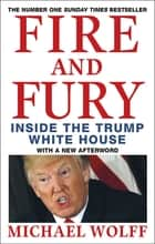 Fire and Fury eBook by Michael Wolff