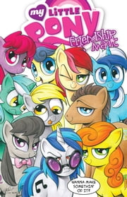 My Little Pony: Friendship is Magic Vol. 3 ebook by Cook,Katie; Price,Andy