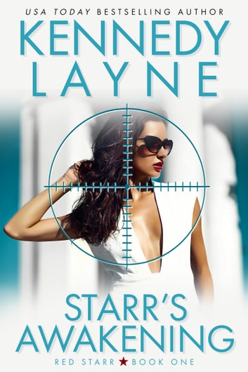 Starr's Awakening (Red Starr, Book One) ebook by Kennedy Layne