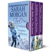 The O'Neil Brothers Complete Collection ebook by Sarah Morgan