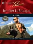 Ripped! ebook by Jennifer LaBrecque