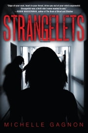 Strangelets ebook by Michelle Gagnon