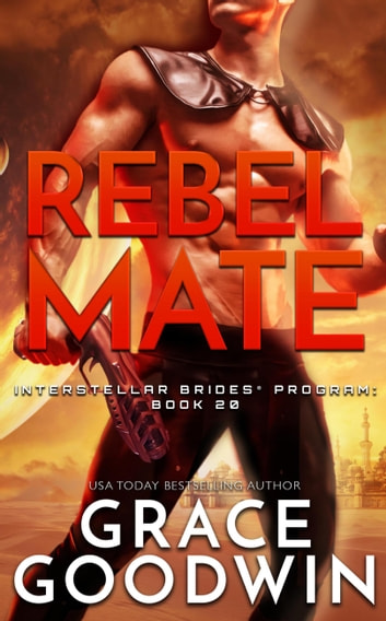 Rebel Mate ebook by Grace Goodwin