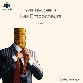 Les Empocheurs audiobook by Yves Beauchemin