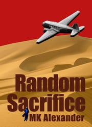 Random Sacrifice ebook by MK Alexander