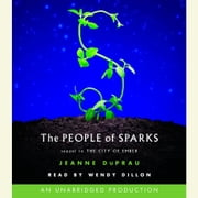 The People of Sparks - The Second Book of Ember audiobook by Jeanne DuPrau