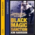 Black Magic Sanction (Rachel Morgan / The Hollows, Book 8) audiobook by Kim Harrison