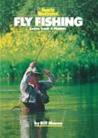 Fly Fishing ebook by Bill Mason