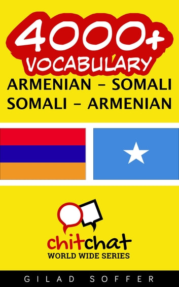 4000+ Vocabulary Armenian - Somali ebook by Gilad Soffer
