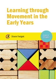 Learning through Movement in the Early Years ebook by Sharon Tredgett