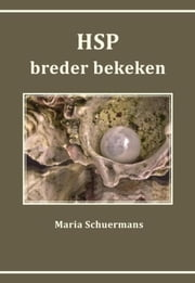 HSP breder bekeken ebook by Maria Schuermans