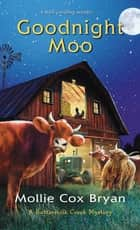 Goodnight Moo ebook by