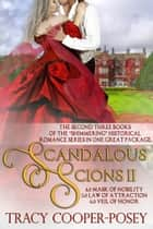 Scandalous Scions Two ebook by Tracy Cooper-Posey
