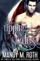 Tipping the Scales - Stop Dragon My Heart Around World ebook by