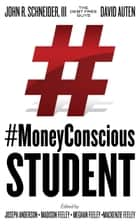 #MoneyConscious Student ebook by The Debt Free Guys