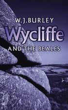 Wycliffe and the Beales ebook by W.J. Burley