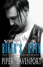 Keeping the Biker's Oath ebook by