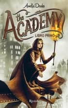 The Academy. Libro primo ebook by Amelia Drake
