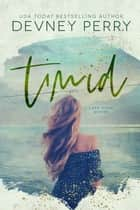Timid ebook by Devney Perry
