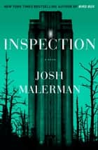 Inspection - A Novel ebook by Josh Malerman