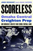 Scoreless ebook by John Dechant,Gale Sayers