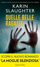 Quelle belle ragazze ebook by Karin Slaughter