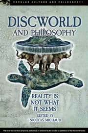 Discworld and Philosophy ebook by Nicolas Michaud