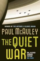 The Quiet War ebook by Paul McAuley
