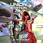 Family Night on Union Station audiobook by
