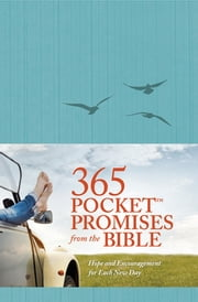 365 Pocket Promises from the Bible - Hope and Encouragement for Each New Day ebook by Ronald A. Beers,Amy E. Mason
