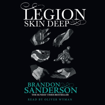 Legion: Skin Deep audiobook by Brandon Sanderson