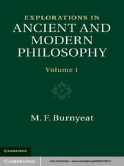 Explorations in Ancient and Modern Philosophy: Volume 1 ebook by M. F. Burnyeat