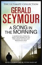A Song in the Morning ebook by Gerald Seymour