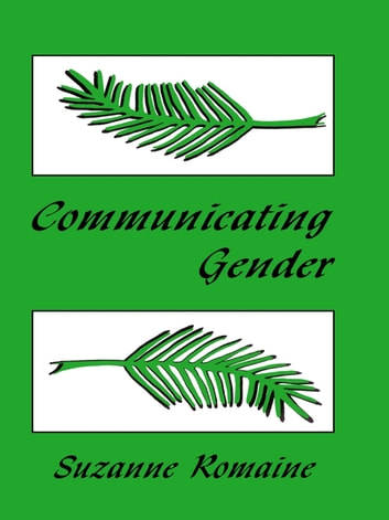 Communicating Gender ebook by Suzanne Romaine