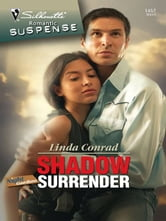 Shadow Surrender ebook by Linda Conrad