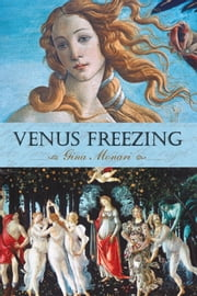 Venus Freezing ebook by Gina Monari