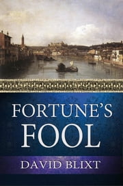 Fortune's Fool ebook by David Blixt