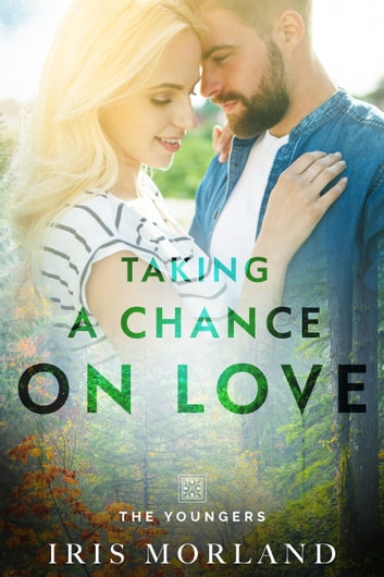 Taking a Chance on Love ebook by Iris Morland
