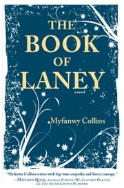The Book of Laney ebook by Myfanwy Collins