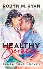 Healthy Scratch ebook by Robyn M. Ryan