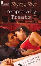 Temporary Treats ebook by Courtney Breazile