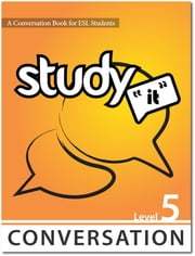 Study It Conversation 5 eBook ebook by James Rice,Jamie Matechuk