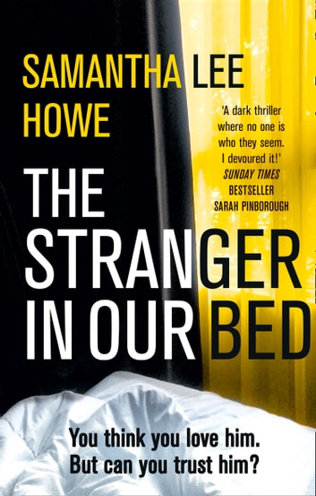 The Stranger in Our Bed ebook by Samantha Lee Howe
