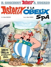 Asterix e la Obelix SpA ebook by René Goscinny, Albert Uderzo